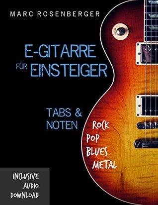 E-Gitarre für Einsteiger  by  Marc Rosenberger