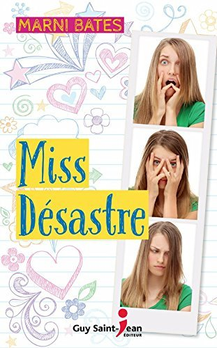 Miss Désastre  by  Marni Bates