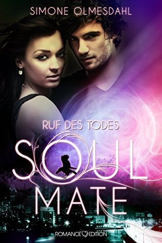 Ruf des Todes: Soul Mate  by  Simone Olmesdahl