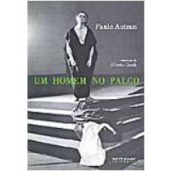 Paulo Autran – Um Homem no Palco Alberto Guzik