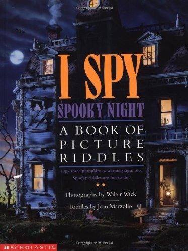 I Spy Spooky Night: A Book of Picture Riddles  by  Jean Marzollo
