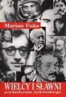 Wielcy i sławni pochodzenia żydowskiego  by  Marian Fuks