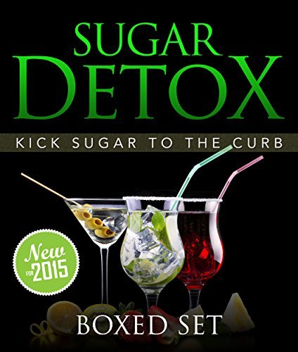 Sugar Detox: KICK Sugar To The Curb (Boxed Set): 3 Books In 1 to Be Sugar Free And Bust Sugar Cravings With This Guide Follow the Sugar Detox Diet Plan Speedy Publishing