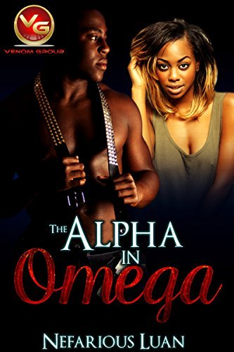 The Alpha In Omega  by  Nefarious Luan