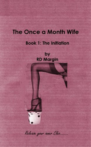 The Once a Month Wife  by  RD Margin