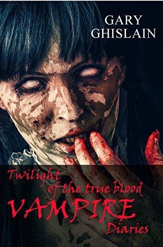 Twilight of the True Blood Vampire Diaries (Bite This! Book 1)  by  Gary Ghislain