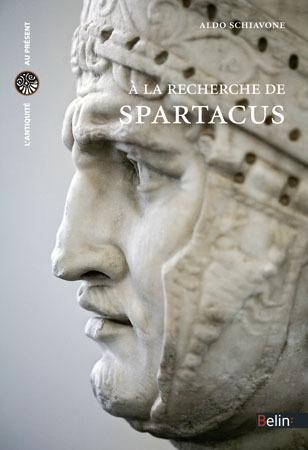 A la recherche de Spartacus  by  Aldo Schiavone