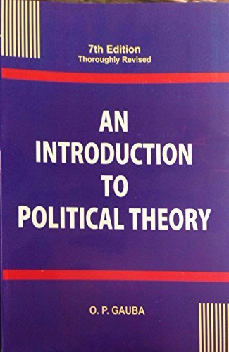 AN INTRODUCTION TO POLITICAL THEORY  by  O.P.GAUBA