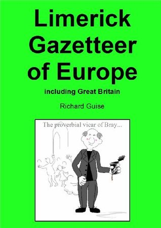 Limerick Gazetteer of Europe: including Great Britain  by  Richard Guise