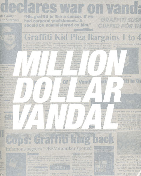 Million Dollar Vandal  by  Anonymous