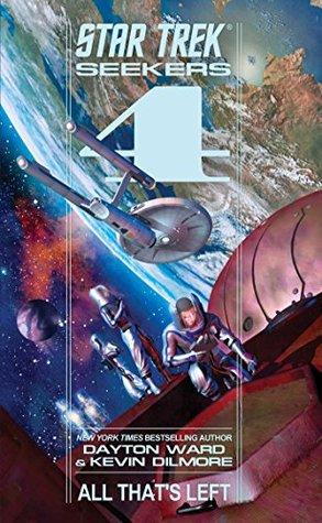 Seekers: All Thats Left (Star Trek: The Original Series) Dayton Ward