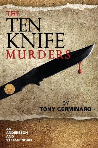 The Ten Knife Murders  by  Tony Cerminaro