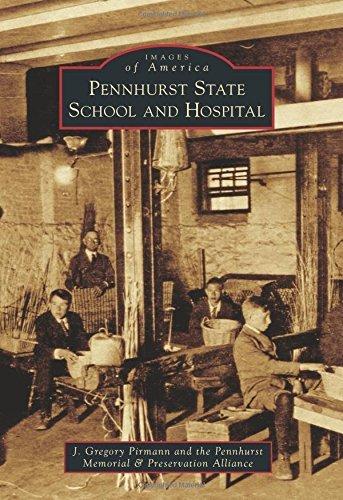Pennhurst State School and Hospital  by  J. Gregory Pirmann