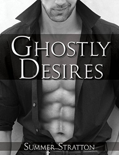 Ghostly Desires Summer Stratton