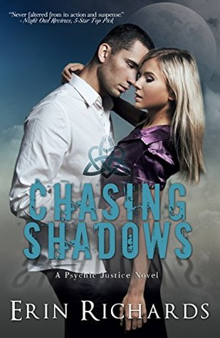 Chasing Shadows (Psychic Justice #1)  by  Erin Richards