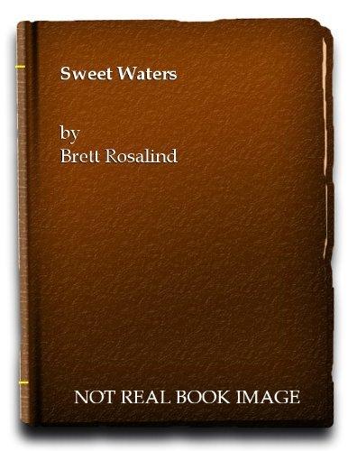 Sweet Waters  by  Rosalind Brett