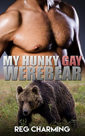 My Hunky Gay Werebear Reg Charming