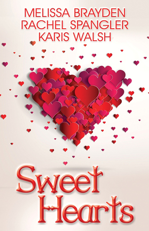 Sweet Hearts: Romantic Novellas  by  Melissa Brayden