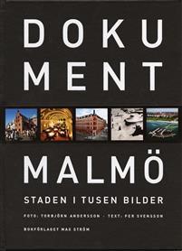 Dokument Malmö - Staden i tusen bilder Torbjörn Andersson