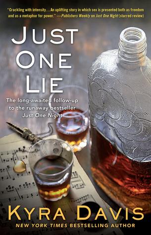 Just One Lie (Just One Night, #2) Kyra Davis