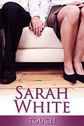 Touch Sarah L. White