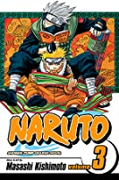 Naruto, Vol. 3: Bridge of Courage  by  Masashi Kishimoto