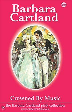 119. Crowned Music by Barbara Cartland.com