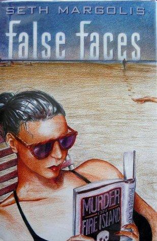 False Faces Seth Margolis