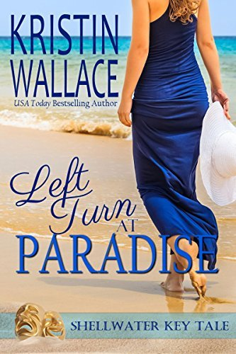 Left Turn At Paradise: A Shellwater Key Tale  by  Kristin Wallace