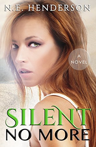 Silent No More  by  N.E. Henderson