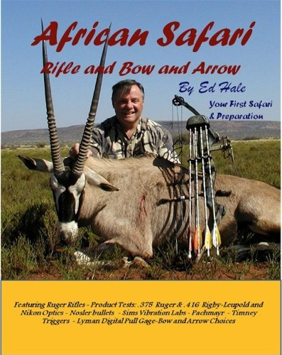 African Safari - Rifle and Bow and Arrow  by  Ed Hale