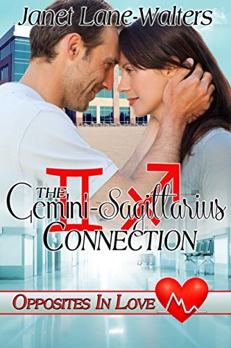 The Gemini - Sagittarius Connection (Opposites in Love Book 3)  by  Janet Lane-Walters