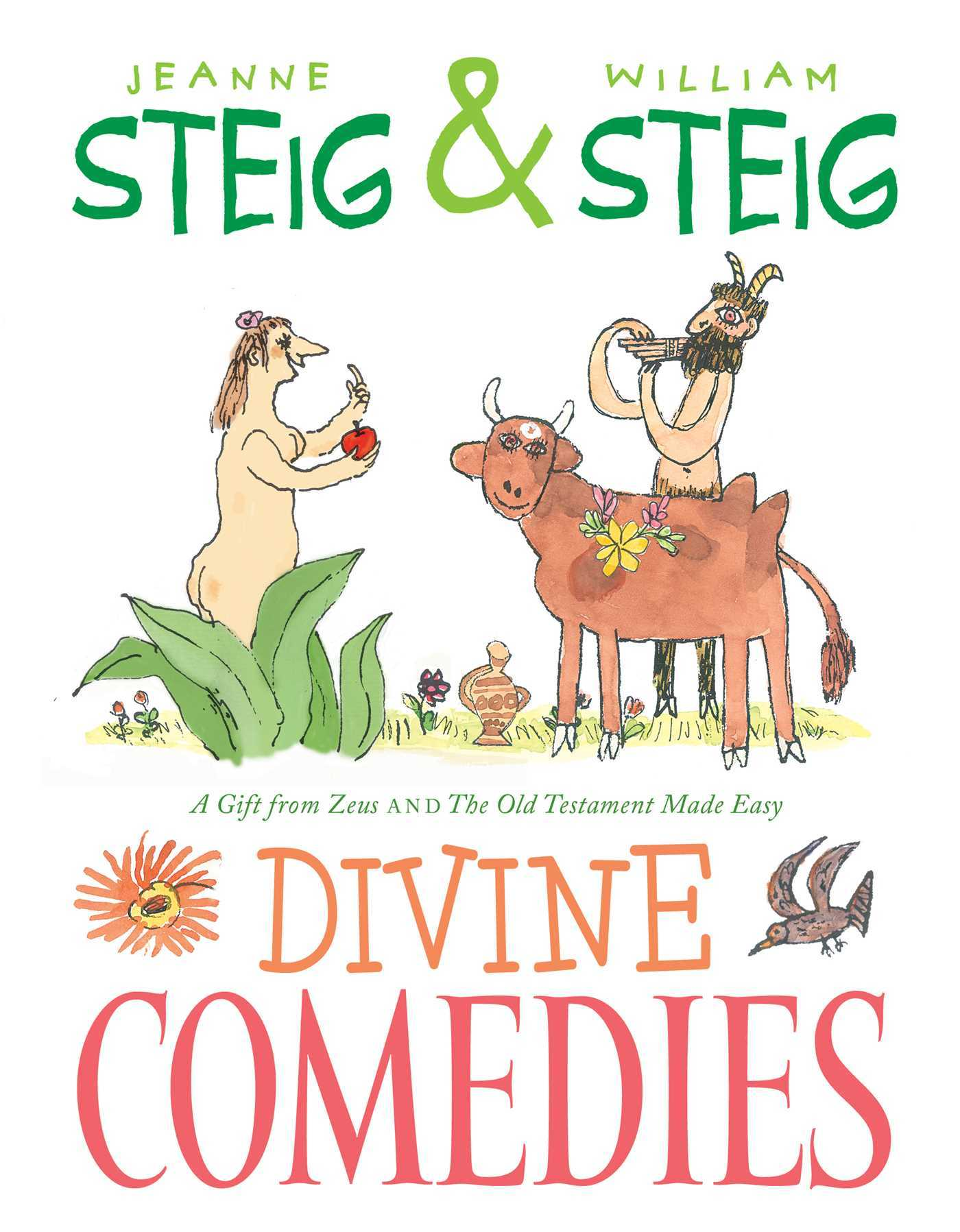 Divine Comedies: The Old Testament Made Easy and A Gift from Zeus Jeanne Steig