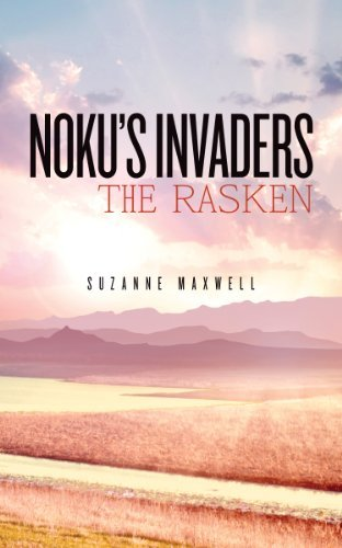 Nokus Invaders: The Rasken Suzanne Maxwell