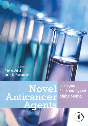Novel Anticancer Agents: Strategies for Discovery and Clinical Testing  by  Alex A. Adjei