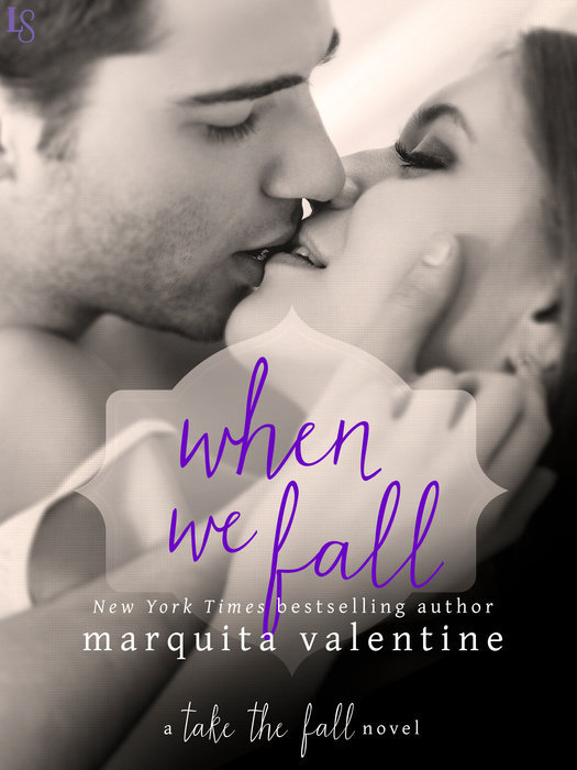 When We Fall (Take the Fall, #2) Marquita Valentine