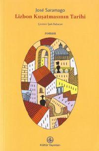 Lizbon Kuşatmasının Tarihi  by  José Saramago