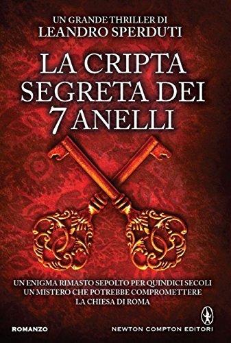 La cripta segreta dei 7 anelli Leandro Sperduti
