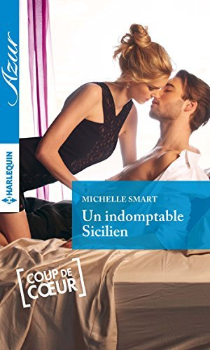 Un indomptable Sicilien  by  Michelle Smart