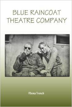 Blue Raincoat Theatre Company  by  Rhona Trench