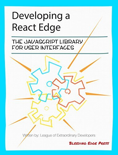 Developing a React Edge: The JavaScript Library for User Interfaces Frankie Bagnardi