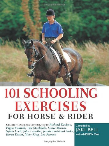 101 Schooling Exercises for Horse and Rider  by  Jaki Bell