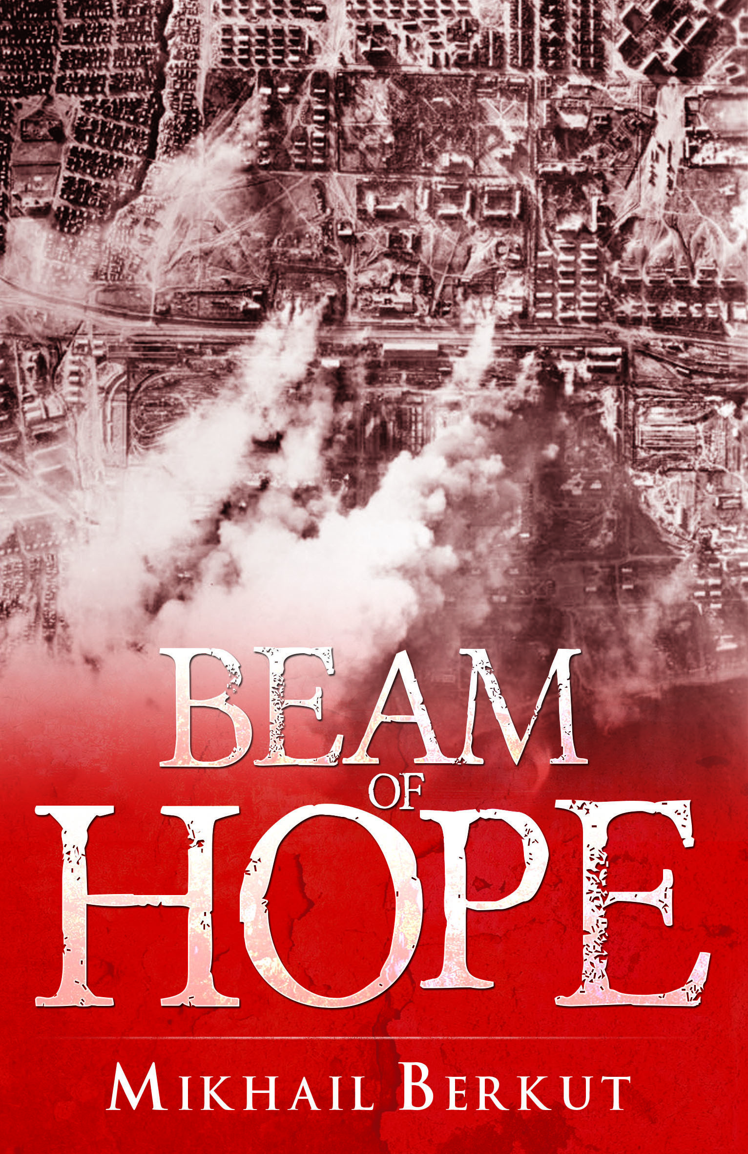 Beam of Hope  by  Mikhail Berkut