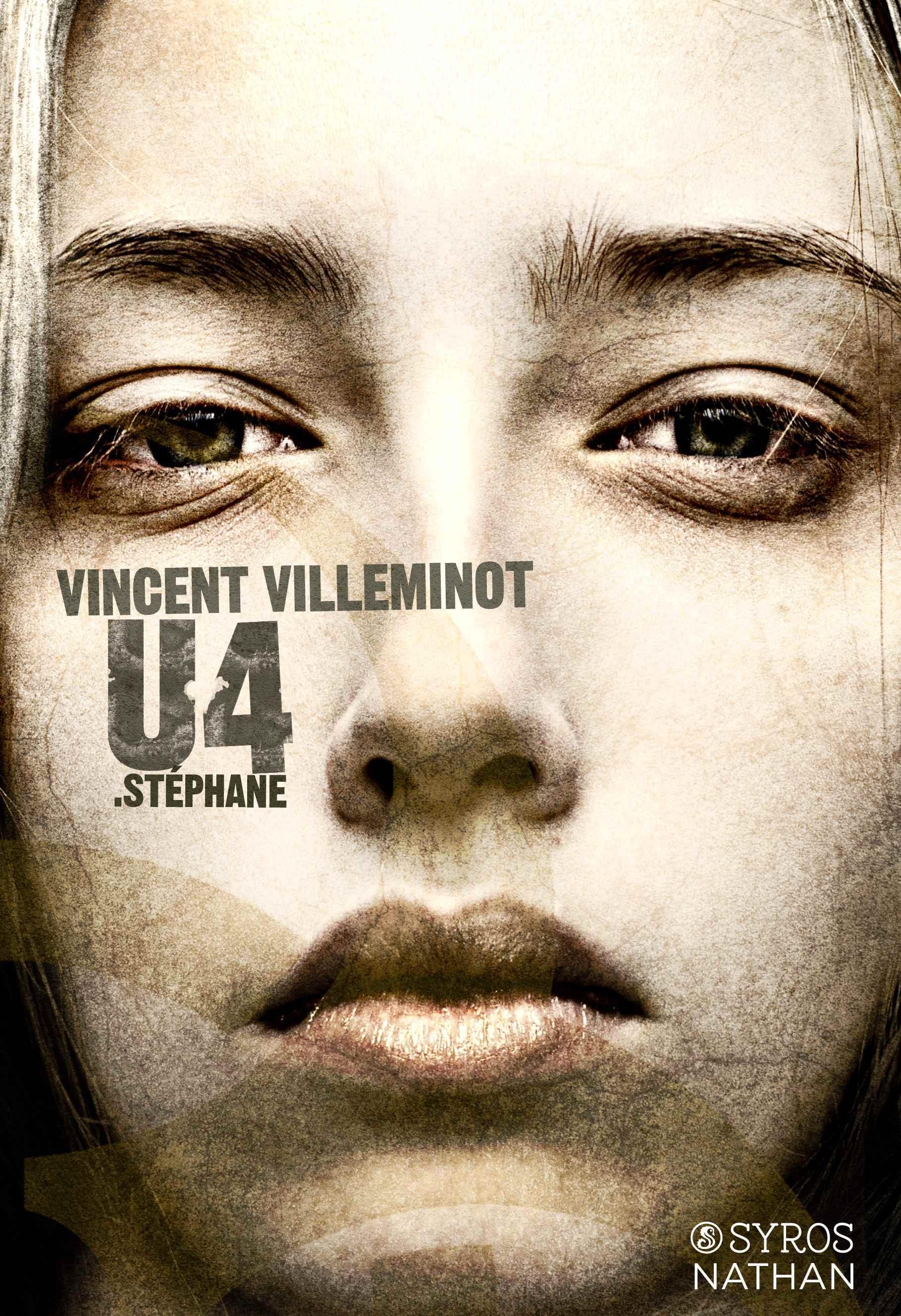 U4 : Stéphane  by  Vincent Villeminot