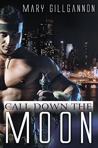 Call Down the Moon (Soulmate Book 1)  by  Mary Gillgannon