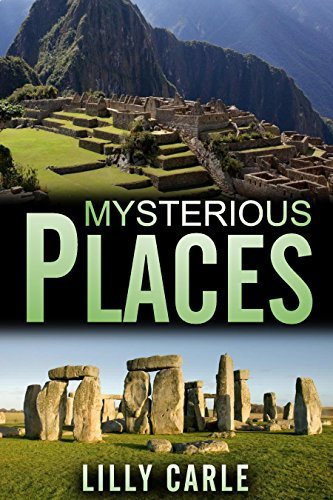 Mysterious Places Lilly Carle
