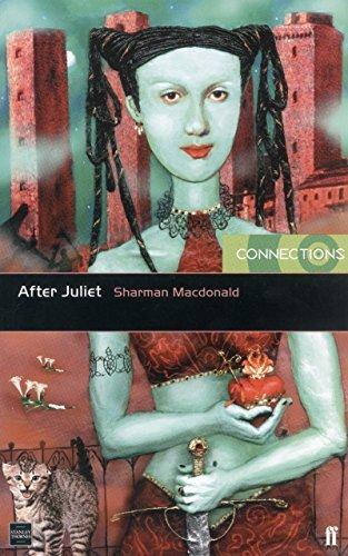 After Juliet  by  Sharman Macdonald