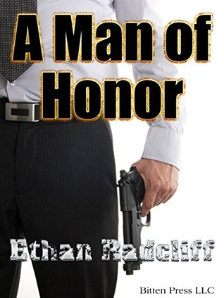 A Man of Honor Ethan Radcliff