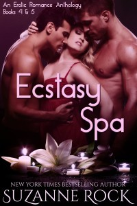 Ecstasy Spa, an Erotic Anthology, Part II Suzanne Rock
