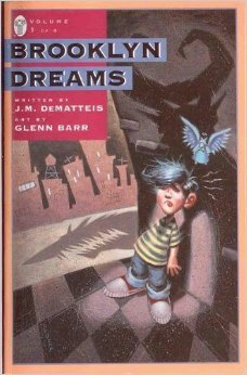 Brooklyn Dreams, Book One: Dog Days  by  J.M. DeMatteis